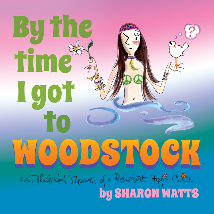 By the Time I Got to Woodstock - book cover and interior setup